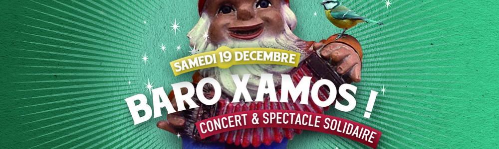 «BARO XAMOS !» Noël Solidaire samedi 19 décembre 2015 au Chêne (Villejuif)